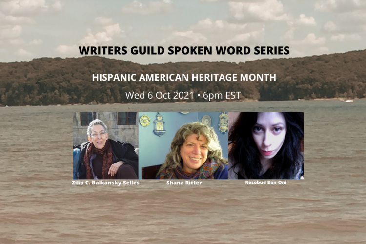 During National Hispanic American Heritage Month, the Writers Guild at Bloomington will celebrate the unique contributions of Hispanic Americans with a virtual edition of its First Wednesdays Spoken Word Series. The October 6 livestream will feature three women writers: Shana Ritter, Zilia C. Balkansky-Sellés, and Rosebud Ben-Oni.